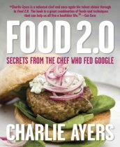 Food 2.0, by Charlie Ayers