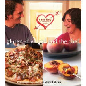 Gluten-Free Girl and the Chef, by Shauna James Ahern and Daniel Ahern