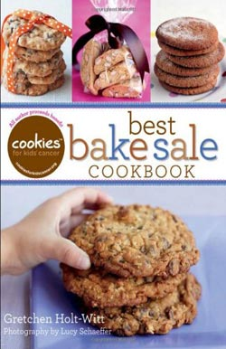 Cookies for Kids' Cancer Best Bake Sale Cookboo, by Gretchen Holt-Witt