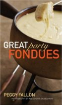 Great Party Fondues, by Peggy Fallon