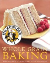 King Arthur Flour Whole Grain Baking