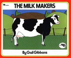 The Milk Makers, by Gail Gibbons