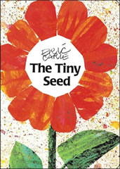 The Tiny Seed, by Eric Carle