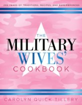Amazon.com - The Military Wives Cookbook, by Carolyn Quick Tillery