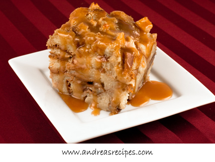 Andrea's Recipes - Caramelized Apple Bread Pudding with Cider Caramel Sauce