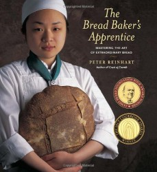 The Bread Baker's Apprentice, by Peter Reinhart