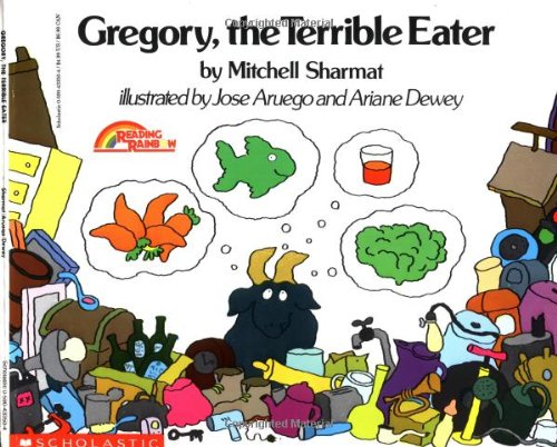 Gregory the Terrible Eater, by Mitchell Sharmat