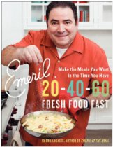 Emeril 20-40-60: Fresh Food Fast, by Emeril Lagasse