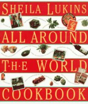 Amazon.com - All Around the World Cookbook, by Sheila Lukins