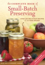 Amazon.com - The Complete Book of Small-Batch Preserving, by Ellie Topp and Margaret Howard