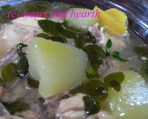 Heart and Hearth - Chicken Soup with Green Papapa and Malunggay (Tinola)