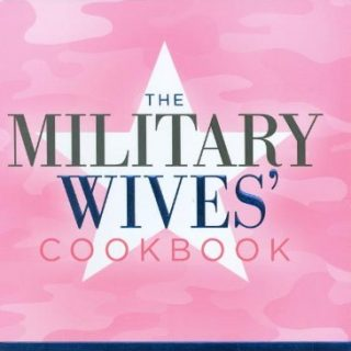The Military Wives Cookbook