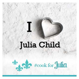 My Favorite Julia Child Recipes - Andrea Meyers